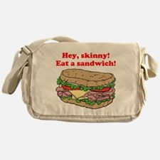 Hey skinny eat a sandwich Messenger Bag