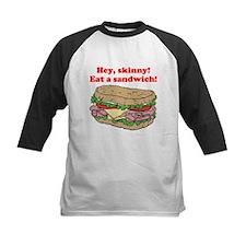 Hey skinny eat a sandwich Tee