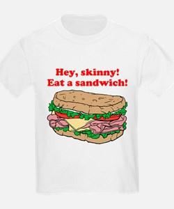 Hey skinny eat a sandwich T-Shirt