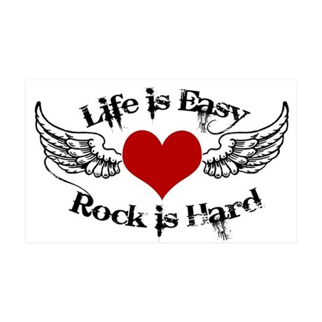 Life is Easy Rock is Hard 35x21 Wall Decal