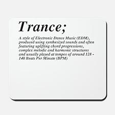 Trance definition Mousepad