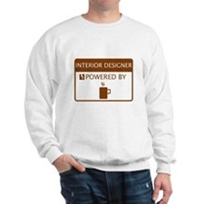 Interior Designer Powered by Coffee Sweatshirt