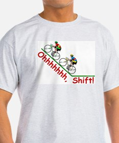 Ohhhhh, Shift! T-Shirt