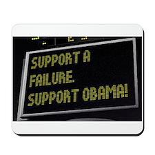 Support Failure - Suport Obama Mousepad