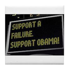 Support Failure - Suport Obama Tile Coaster