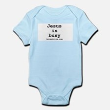"""Jesus is busy"" Infant Creeper"