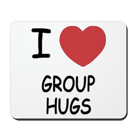 I heart group hugs Mousepad