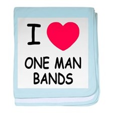 I heart one man bands baby blanket