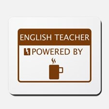 English Teacher Powered by Coffee Mousepad