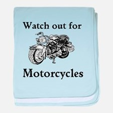 Watch out for motorcycles baby blanket