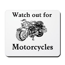 Watch out for motorcycles Mousepad