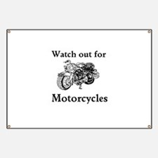 Watch out for motorcycles Banner