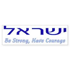 Israel Be Strong Bumper Bumper Sticker
