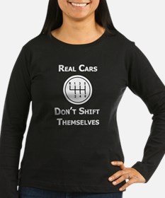 Real Cars Don't Shift Themselves (wht) T-Shirt