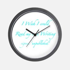 I wish I could read my own writing Wall Clock