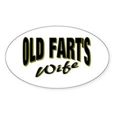 Old Fart's Wife Oval Decal