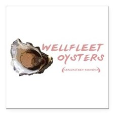 "wellfleetoysters.png Square Car Magnet 3"" x 3"""