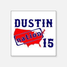 "dustinnation15.png Square Sticker 3"" x 3"""
