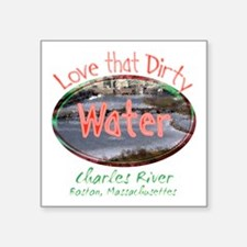 "love that dirty water.png Square Sticker 3"" x 3"""
