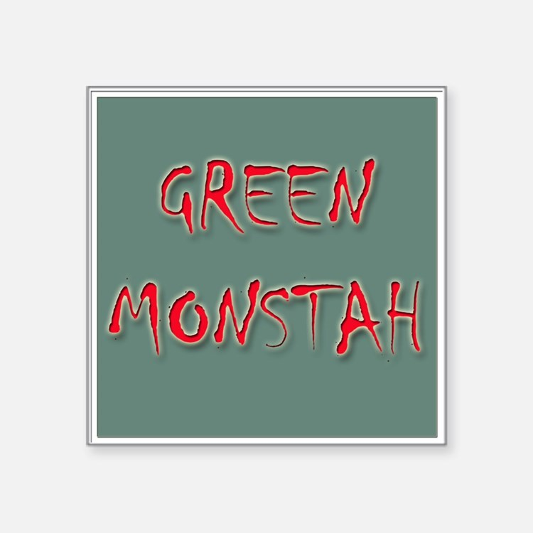 "Green Monstah Square Sticker 3"" x 3"""
