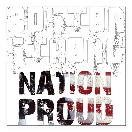 "Boston Strong Nation Proud Square Car Magnet 3"" x"