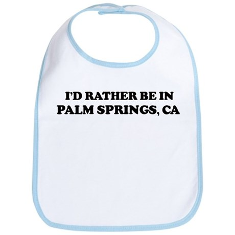 Rather: PALM SPRINGS Bib
