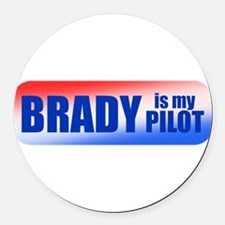 bradyismypilottee.png Round Car Magnet