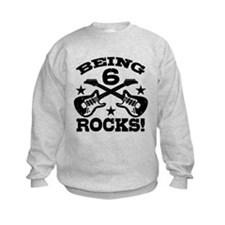 Being 6 Rocks Sweatshirt