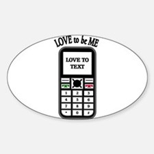 LOVE TO TEXT Decal