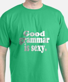 Good Grammar is Sexy - Dark Shirts T-Shirt