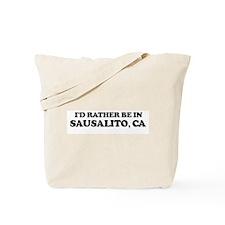 Rather: SAUSALITO Tote Bag