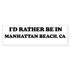 Rather: MANHATTAN BEACH Bumper Bumper Sticker