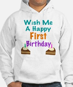 Wish me a First Birthday Hoodie