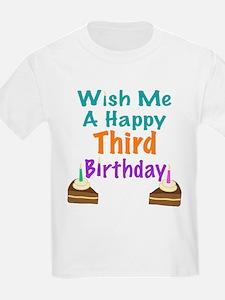 Wish me a happy Third Birthday T-Shirt
