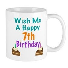Wish me a happy 7 Birthday Mug