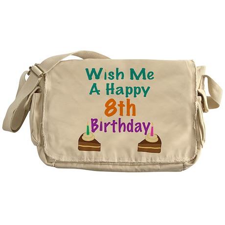 Wish me a happy 8 Birthday Messenger Bag
