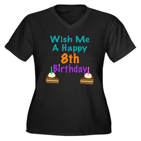 Wish me a happy 8 Birthday Women's Plus Size V-Nec