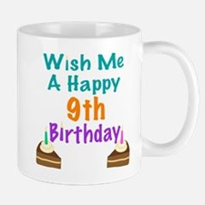 Wish me a happy 9th Birthday Mug