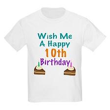 Wish me a happy 10th Birthday T-Shirt