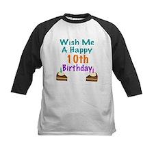 Wish me a happy 10th Birthday Tee