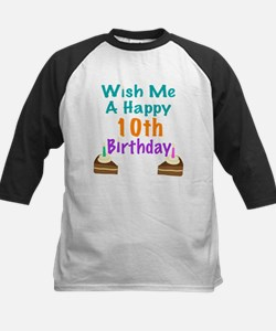 Wish me a happy 10th Birthday Tee