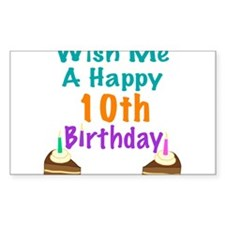 Wish me a happy 10th Birthday Decal