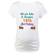 Wish me a happy 10th Birthday Shirt