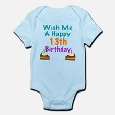 Wish me a happy13th Birthday Infant Bodysuit