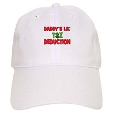 Daddys Lil Tax Deduction Baseball Cap