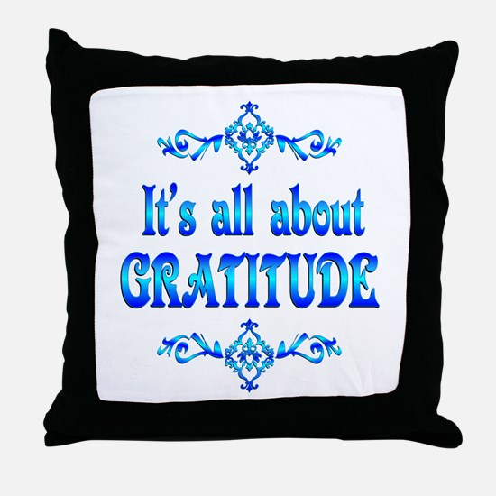 All About Gratitude Throw Pillow