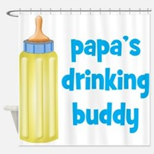 Papas Drinking Buddy.png Shower Curtain