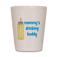 Mommys Drinking Buddy.png Shot Glass