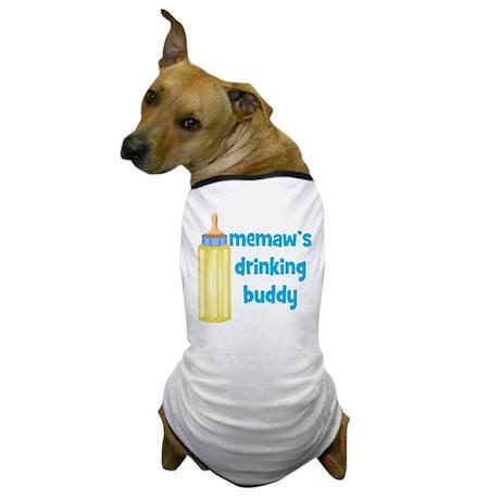 Memaws Drinking Buddy Dog T-Shirt