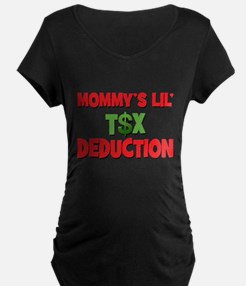 Mommys Lil Tax Deduction.png T-Shirt